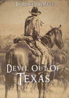 Devil Out Of Texas