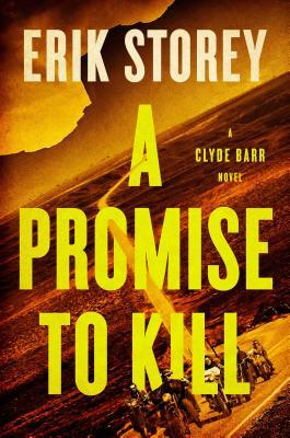 A Promise to Kill (Clyde Barr #2)
