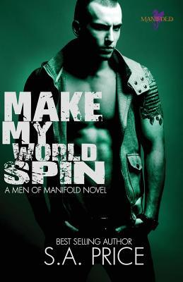 Make My World Spin (Men of Manifold, #2)