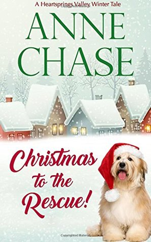 Christmas to the Rescue! (Heartsprings Valley Winter Tales) (Volume 1)