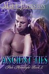 Ancient Ties by Marie  Johnston