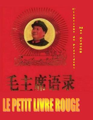 Le Petit Livre Rouge: Citations Du President Mao Zedong