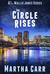 The Circle Rises