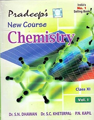 Pradeep's New Course Chemistry Vol. I&II Class - 11 (Pradeep's New Course Chemistry Vol. I&II Class - 11)
