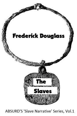 The Slaves