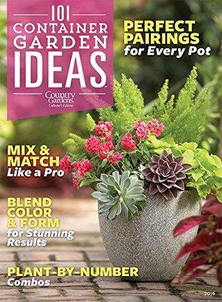 101 Container Garden Ideas