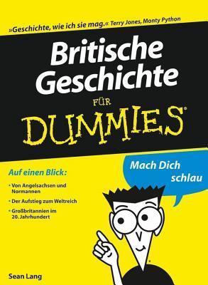 Britische Geschichte F?r Dummies
