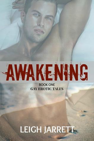 Awakening (Gay Erotic Tales, #1)