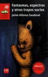 Fantasmas, espectros y otros trapos sucios by Jaime Alfonso Sandoval
