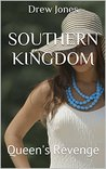 Southern Kingdom: Queen's Revenge