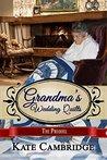 Grandma's Wedding Quilts: The Prequel (Grandma's Wedding Quilts #0.5)