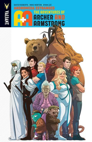 A&A: The Adventures of Archer & Armstrong, Volume 3: Andromeda Estranged