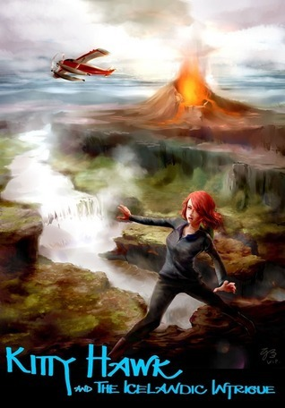 Kitty Hawk and the Icelandic Intrigue (Kitty Hawk Flying Detective Agency #3)