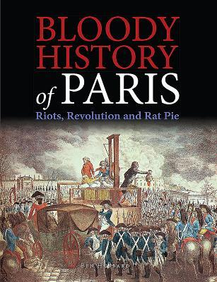 bloody-history-of-paris-radicals-riots-and-revolution