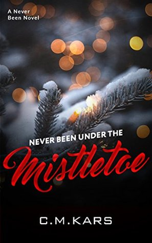 never-been-under-the-mistletoe
