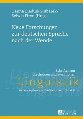Neue Forschungen Zur Deutschen Sprache Nach Der Wende