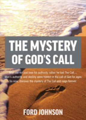 The Mystery of God's Call