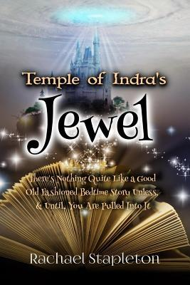 Temple of Indra's Jewel by Rachael Stapleton