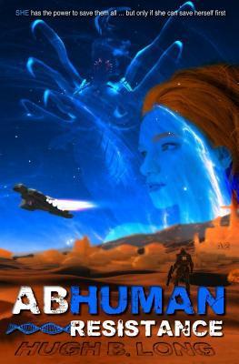 Abhuman by Hugh B. Long