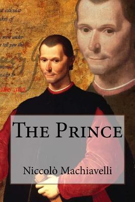 The Prince Niccol� Machiavelli