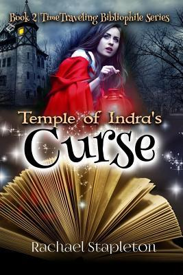 Temple of Indra's Curse by Rachael Stapleton