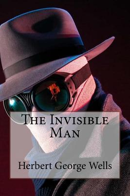 The Invisible Man Herbert George Wells