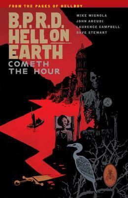 B.P.R.D. Hell on Earth, Vol. 15: Cometh the Hour