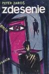 Zdesenie (Príbeh ženy a muža z päťdesiatych rokov dvadsiateho storočia)