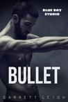 Bullet (Blue Boy #1)