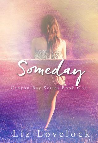 Someday (Canyon Bay, #1)