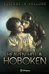 Heaven, Hell & Hoboken