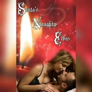 Santa's Naughty Elves Anthology