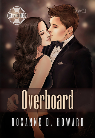 Overboard by Roxanne D. Howard