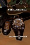 When Angels Fall (WeHo, #1)