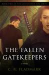 The Fallen Gatekeepers (The Gatekeeper's Son #2)