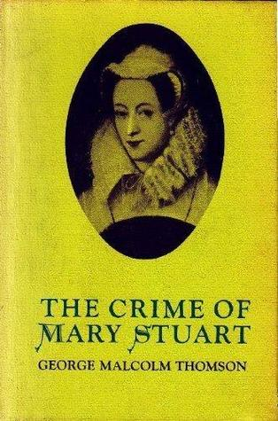 The Crime of Mary Stuart
