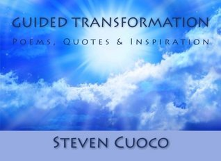 Guided Transformation: Poems, Quotes & Inspiration