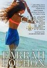 Chase Me by Farrah Rochon