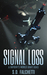 Signal Loss: A Short Story