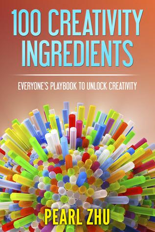 100 Creativity Ingredients: Everyone's Playbook to Unlock Creativity Descargar libros gratis de j2me