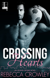 Crossing Hearts by Rebecca Crowley