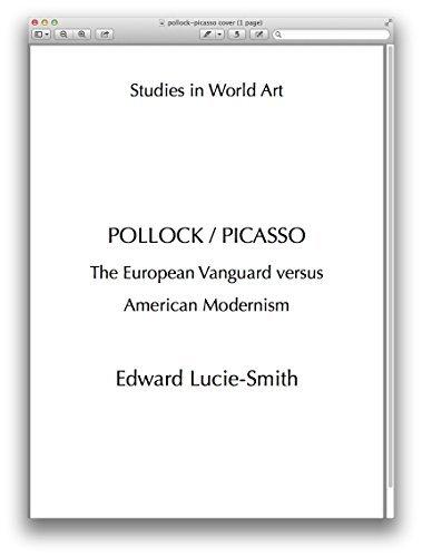 POLLOCK / PICASSO: The European Vanguard Versus American Modernism (Studies in World Art Book 112)