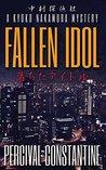 Fallen Idol: A Kyoko Nakamura Mystery (Nakamura Detective Agency Book 1)