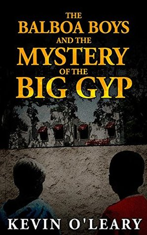 the-balboa-boys-and-the-mystery-of-the-big-gyp