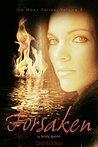 Forsaken (The Ice Moon Series Book 2)