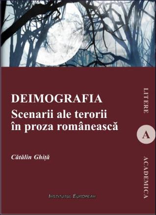 Deimografia: scenarii ale terorii în proza românească