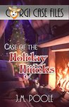 Case of the Holiday Hijinks by Jeffrey M. Poole