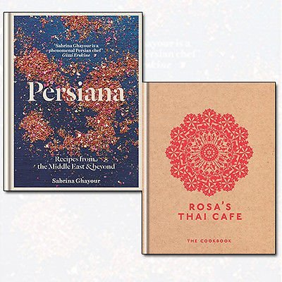 Rosa's Thai Cafe and Persiana Recipes 2 Books Bundle Collection - The Cookbook,Recipes from the Middle East & Beyond