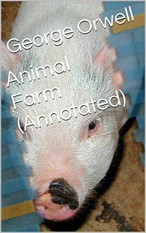 Animal Farm (Annotated)