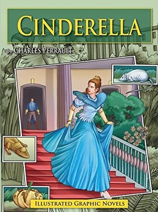Cinderella: Illustrated Graphic Novels